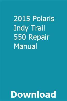 2015 Polaris Indy Trail 550 Repair Manual Repair Manuals Navigation System Repair