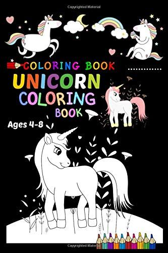 Coloring Book Unicorn Coloring Book Ages 4 8 Unicorn Ac Https Www Amazon Com Dp 1090649223 Ref Cm Sw R Pi Dp Coloring Books Book Activities Moon Journal