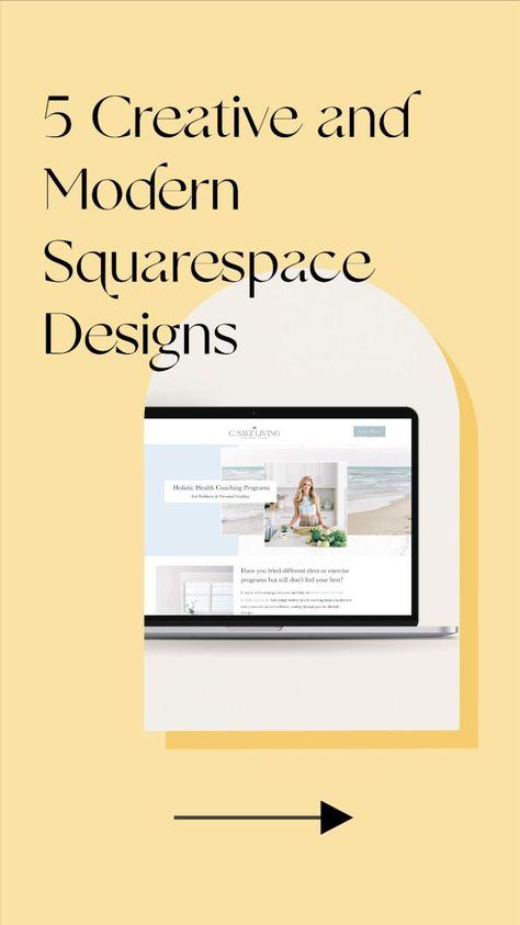 5 Creative & Modern Squarespace Web Design Inspirations