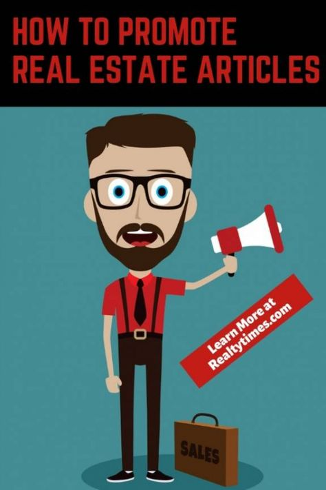 How to Promote Real Estate Articles - Realty Times