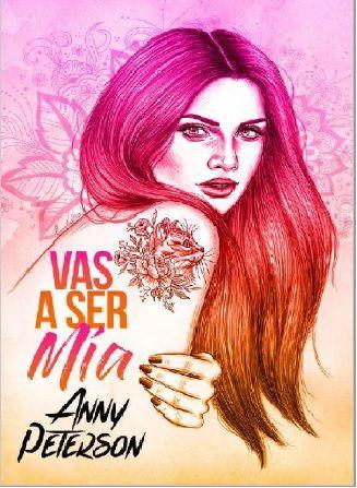 Descargar Vas A Ser Mia Morgan 1 Anny Peterson 2020 Pdf Y Epub Los Mejores Libros Romanticos Libros De Romance Libros Juveniles Pdf