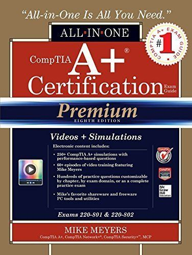 Comptia A Certification All In One Exam Guide By Michael Meyers Exam Guide Exam Training Video