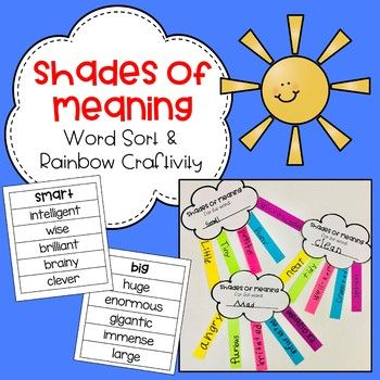 Shades Of Meaning Synonym Word Sort And Rainbow Craftivity With