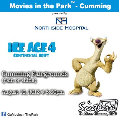 August 10 - Movies in the Park™ - Cumming.  (Rain Or Shine event).  For a list of free outdoor movies around Atlanta: www.Facebook.com/GaMoviesInthePark