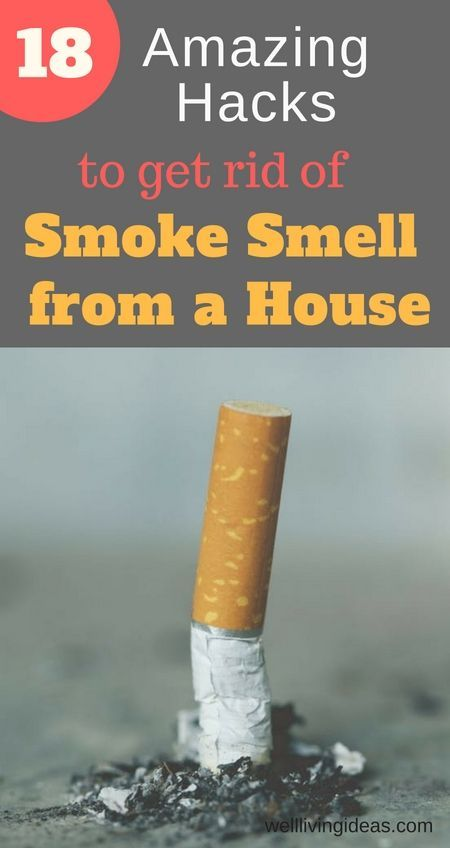 18 Effective Ways to Get Rid of Smoke Smell from Home | New