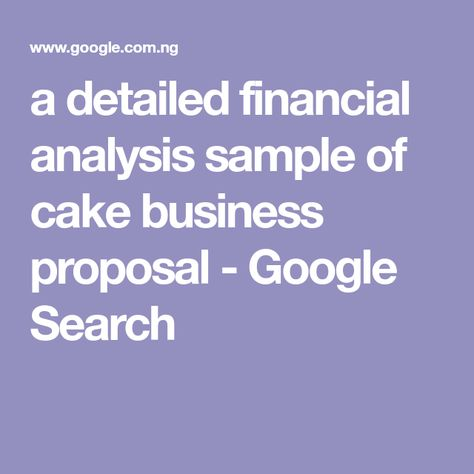a detailed financial analysis sample of cake business proposal - financial analysis sample