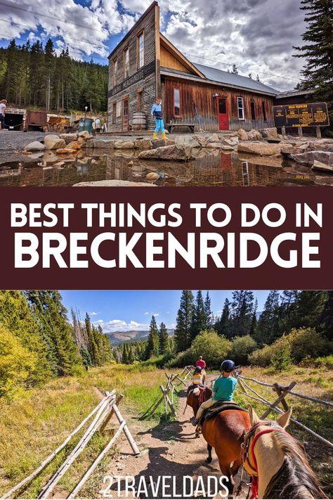 Best Things to Do in Breckenridge: Year-round Beautiful Fun