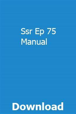 Ssr Ep 75 Manual Manual Electrical Wiring Diagram Hesston