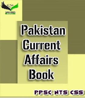 Pakistan Current Affairs Book Pakistan Current Affairs Book Pakistan