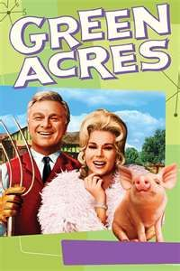 """Green Acres is one of his favorite tv shows except since he's been about 5 yrs old he's called it """"The Boob Show"""" hmmm......"""