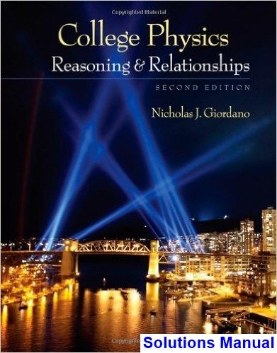 College Physics Reasoning And Relationships 2nd Edition Nicholas Giordano Solutions Manual Digital Deal Promotion 2021 College Physics Physics Physics Books