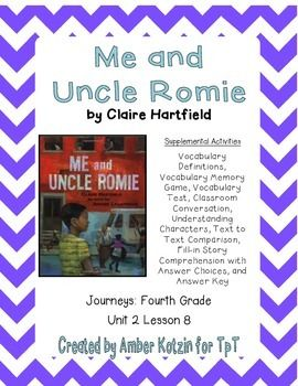Me And Uncle Romie Supplemental Activities 4th Grade Journeys Unit 2 Lesson 8 Text To Text Vocabulary Definitions Authors Purpose
