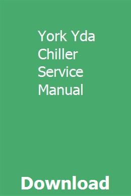 York Yda Chiller Service Manual Manual Ducati Opel Vectra