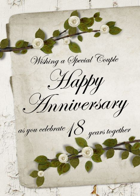 Wishing A Special Couple Happy Anniversary 18 Years Together Card Ad Affiliate Couple Happy Anniversary Happy Anniversary Cards Happy Anniversary Wishes