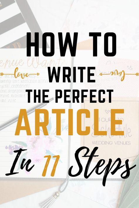 How to write the perfect article in 11 steps