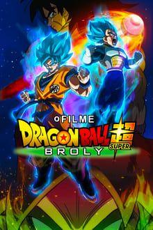 Dragon Ball Super Broly Em 2020 Filmes Filmes Online Gratis
