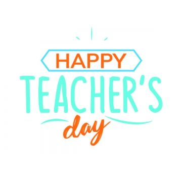Happy Teachers Day Teachers Day Teachersday Png And Vector With Transparent Background For Free Download Happy Teachers Day Teachers Day Independence Day Greetings