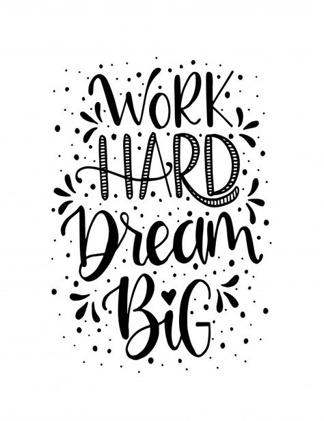 Work hard dream big hand lettering. moti...   Premium Vector #Freepik #vector #background #banner #poster #vintage
