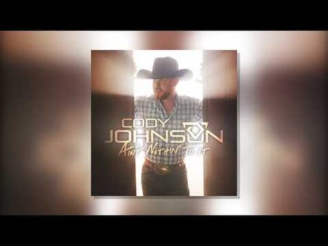Texas Native And Former Rodeo Pro Cody Johnson Has Moved His Way Up The Country Charts Over The Yea Cody Johnson Country Music Artists Praise And Worship Songs