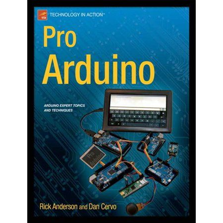 Technology In Action Pro Arduino Paperback Walmart Com Arduino Pdf Arduino Books Arduino