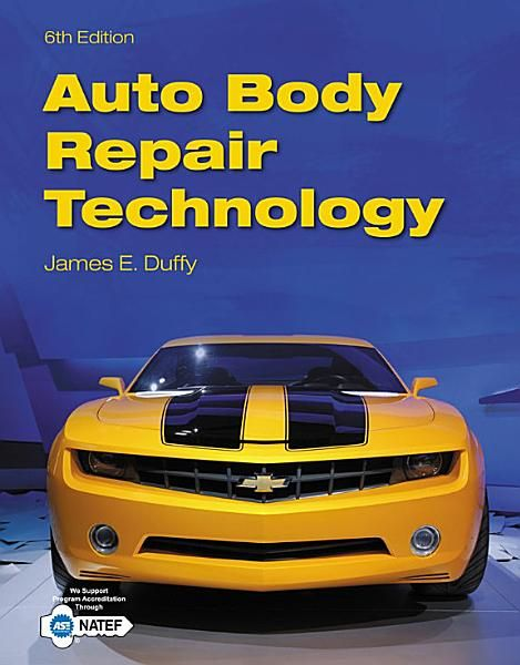 James E Duffy Auto Body Repair Technology Ebook Download Ebook Pdf Download Epub Audiobook Title Au Auto Body Repair Auto Body Automotive Technician