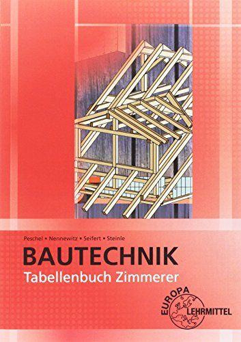 Tabellenbuch Zimmerer Tabellen Formeln Regeln Bestimmungen Tabellen Zimmerer Tabellenbuch Bestimmungen Buchclub Bucher Bucher Lehrmittel