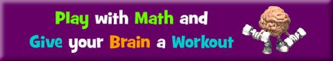 Welcome to Math Playground. Play with numbers and give your brain a workout!  Tons of fun math and logic games for kids!