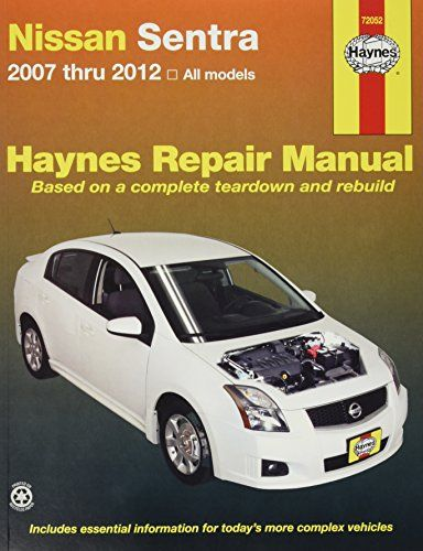 Pdf Book Free Download Nissan Sentra 2007 Thru 2012 All Models Full Download Nissan Sentra Nissan Versa Nissan
