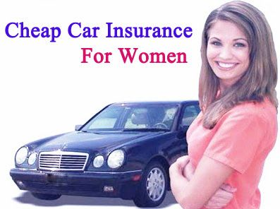 Finding Cheap Car Insurance For Women Is Not Difficult For Several