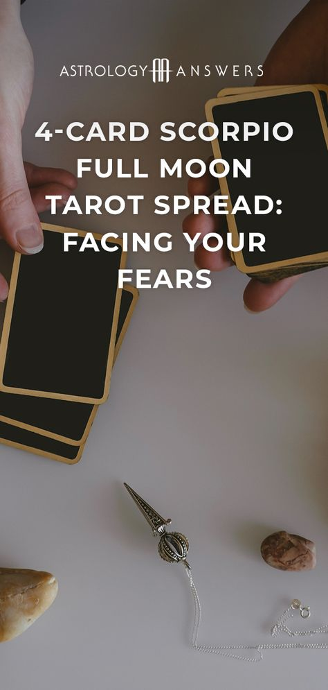Prepare for the Full Moon in Scorpio with this 4-Card Tarot Spread. #fullmoon #scorpio #scopriofullmoon #tarotspread #tarot #fullmoontarot #tarotcards