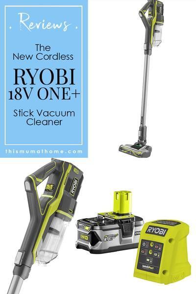 Ryobi 18v One Stick Cordless Vacuum Cleaner Bunnings Product Review This Mum At Home Best Cordless Vacuum Vacuum Cleaner Cordless Vacuum