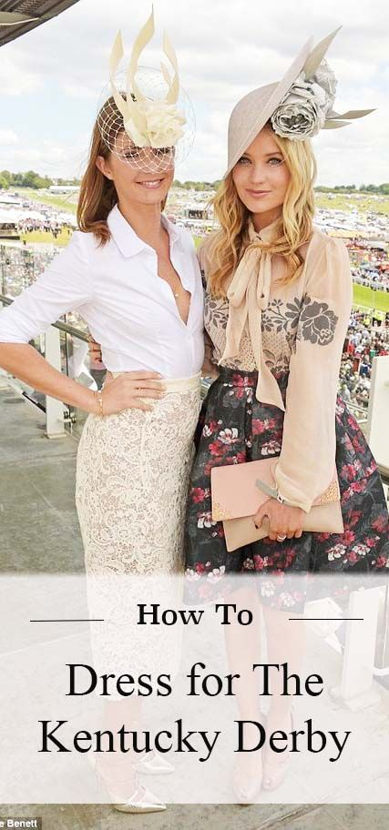Getting ready for race day? We've got you covered with this guide on How To Dress For The Kentucky Derby!