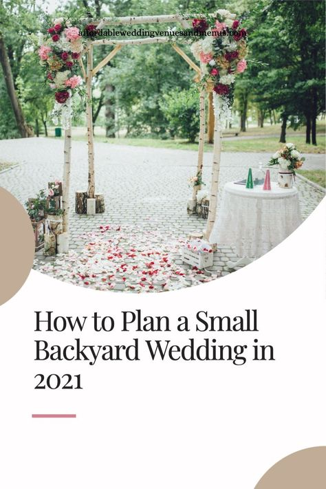 Wondering what you need for a backyard wedding? Find ideas for decorations, food, dresses, invitations and DIY projects. How to create a floor plan, choose rentals for your backyard wedding and more. #athomewedding #covidwedding #socialdistancewedding
