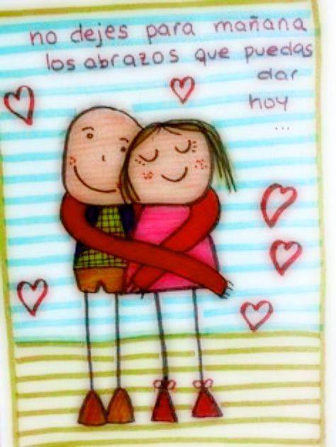 〽️No dejes para mañana los abrazos que puedes dar Hoy...