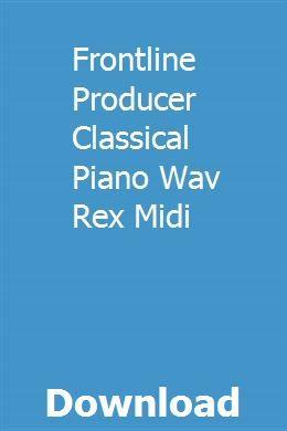 Frontline Producer Classical Piano Wav Rex Midi download
