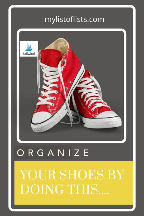 Keeping your shoes organized just got a little easier. Try these tips if you are tired of shoes being everywhere. A clean and organized closet will be yours soon.