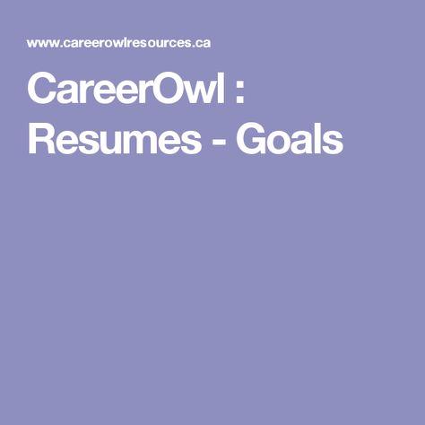 CareerOwl  Resumes - Goals Job Skills \ the Hunt Pinterest - resume goals