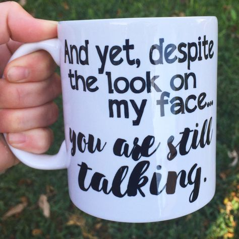 All designs are created by LadyBee Boutique and then professionally transferred onto our mugs in our home studio using a process called sublimation. Coffee Mug Quotes, Funny Coffee Mugs, Coffee Humor, Funny Mugs, Funny Gifts, Coffee Tumbler, Gag Gifts, Funny Jokes, Hilarious