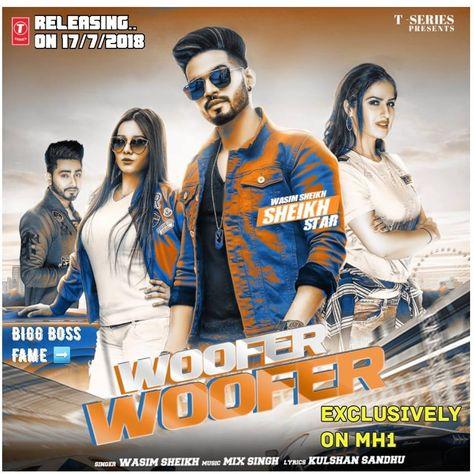 Woofer Woofer Wasim Sheikh Mrjatt In Download At Http Mrjatt In Single Wasim Sheikh Woofer Woofer Mp3 Songs Dhln Html Album W Music Mix Mp3 Song Songs