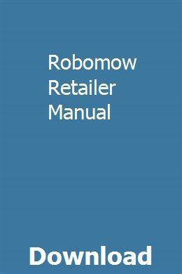 Robomow Retailer Manual Repair Manuals Repair Manual