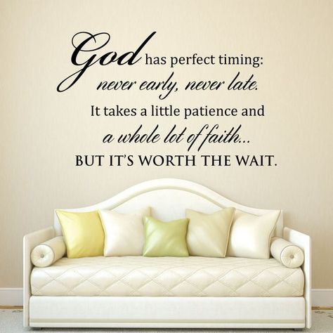 Scripture Wall Art - God has perfect timing never early never late - Scripture Wall Decal - Christia