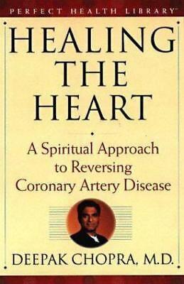 Healing The Heart A Spiritual Approach To Reversing Coronary Artery Disease By Coronary Artery Disease Coronary Arteries Health Library