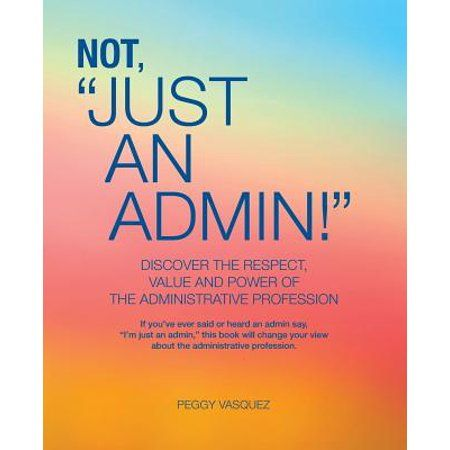 Not Just An Admin Administrative Professional Day Assistant Quote Administrative Professional