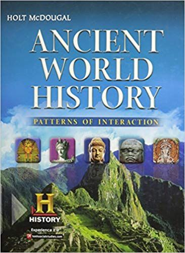 Ancient World History Patterns Of Interaction Student Edition 2012 Holt Mcdougal 9780547491134 Amazon Com Boo Ancient World History World History History
