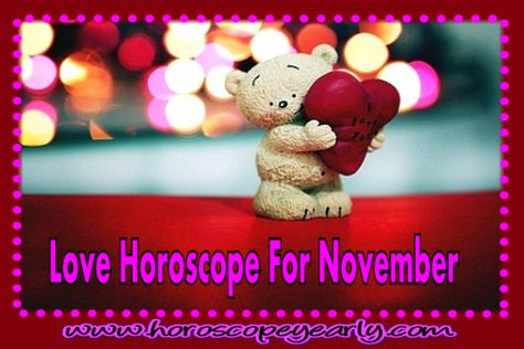 Love Horoscope For November - A number of people have been relying on their horoscopes to find guide regarding their love life. With the various medium where the horoscope can be accessed nowadays, finding one's daily horoscope reading has been made easier. However, as we all know, the horoscope is not just focused on giving predictions and guide for a person's love life but in knowing one's personality, career ... Read More Here >>> http://www.horoscopeyearly.com/love-horoscope-for-november/