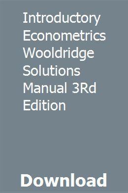 Introductory Econometrics Wooldridge Solutions Manual 3rd Edition Linear Programming Manual Guide Book