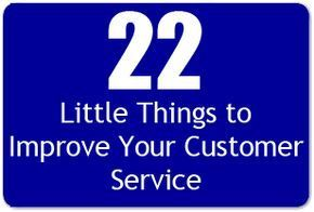 Insurance Agency Customer Service 22 Little Things That Are Huge