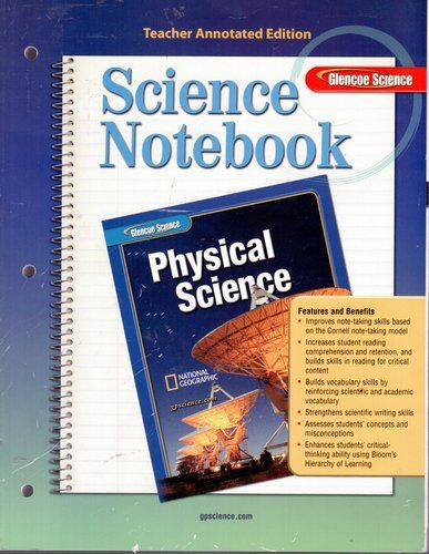 Science Notebook - Physical Science (Teacher Annotated Edition) by Glencoe Science, http://www.amazon.com/dp/0078695791/ref=cm_sw_r_pi_dp_us4lqb1EZ7ZWP $8.90