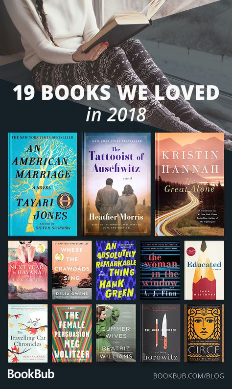 2018 was a great year for literature — we've rounded up 19 great books that we loved in 2018!