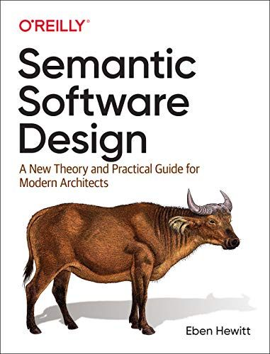 Epub Free Semantic Software Design A New Theory And Practical